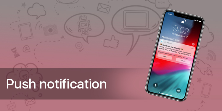 Engage User with Push notification