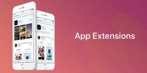 App Extensions: Fascinating way to interact with Apps