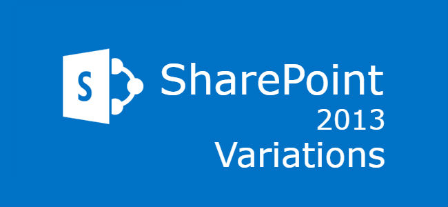 SharePoint 2013 Variations