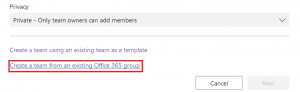 Create a team from an existing Office 365